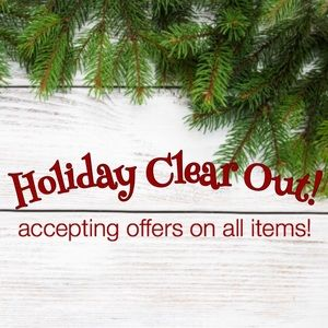 Holiday Clear Out Sale!